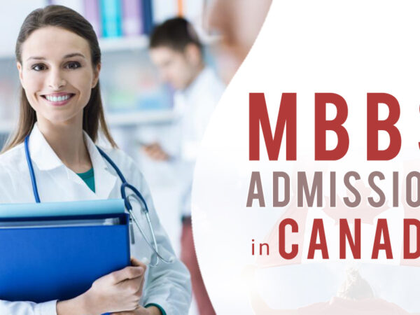 What is the Process of Getting MBBS Admission in Canada?